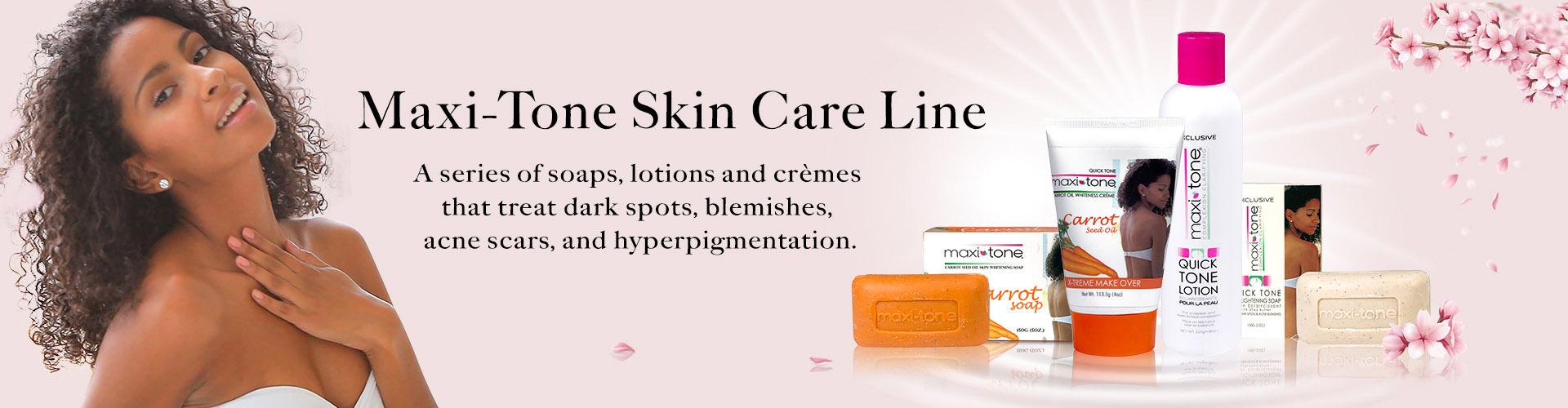 Maxi-Tone Skin Care Line