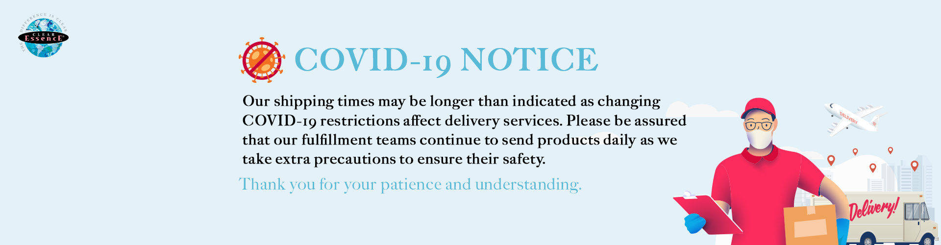 Clear Essence COVID-19 Notice